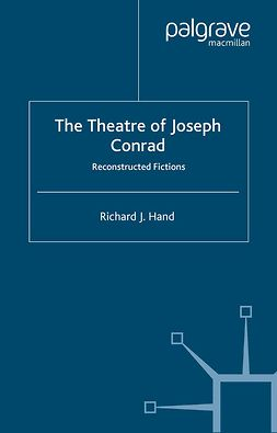 Hand, Richard J. - The Theatre of Joseph Conrad, ebook