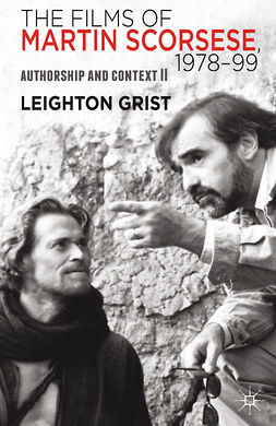 Grist, Leighton - The Films of Martin Scorsese, 1978–99, ebook