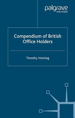 Venning, Timothy - Compendium of British Office Holders, ebook