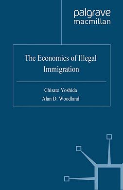 Woodland, Alan D. - The Economics of Illegal Immigration, ebook