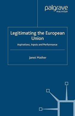 Mather, Janet - Legitimating the European Union, ebook
