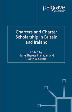 Flanagan, Marie Therese - Charters and Charter Scholarship in Britain and Ireland, ebook
