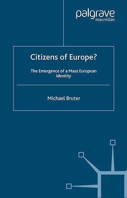 Bruter, Michael - Citizens of Europe?, e-bok