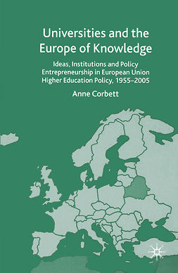 Corbett, Anne - Universities and the Europe of Knowledge, ebook