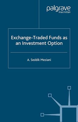 Meziani, A. Seddik - Exchange-Traded Funds as an Investment Option, e-kirja