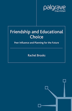 Brooks, Rachel - Friendship and Educational Choice, ebook