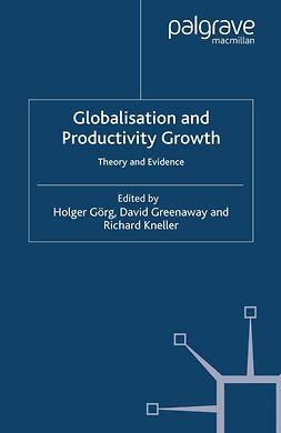 Greenaway, David - Globalisation and Productivity Growth, ebook