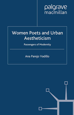 Vadillo, Ana Parejo - Women Poets and Urban Aestheticism, e-kirja