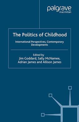 Goddard, Jim - The Politics of Childhood, e-kirja