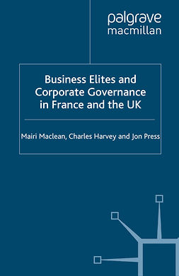 Harvey, Charles - Business Elites and Corporate Governance in France and the UK, ebook