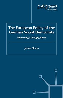 Sloam, James - The European Policy of the German Social Democrats, ebook