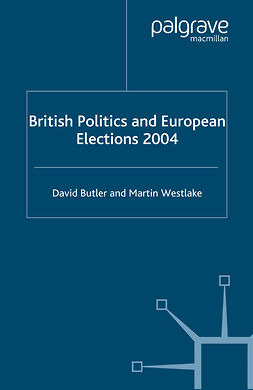 Butler, David - British Politics and European Elections 2004, e-kirja
