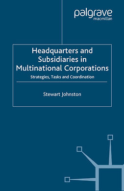 Johnston, Stewart - Headquarters and Subsidiaries in Multinational Corporations, ebook