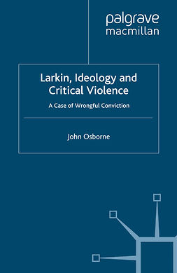 Osborne, John - Larkin, Ideology and Critical Violence, ebook