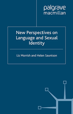Morrish, Liz - New Perspectives on Language and Sexual Identity, e-kirja