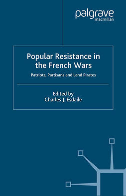 Esdaile, Charles J. - Popular Resistance in the French Wars, ebook