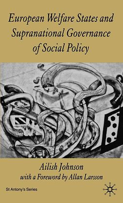 Johnson, Ailish - European Welfare States and Supranational Governance of Social Policy, e-bok