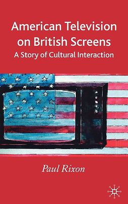 Rixon, Paul - American Television on British Screens, e-kirja