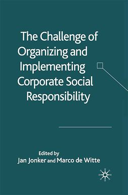 Jonker, Jan - The Challenge of Organizing and Implementing Corporate Social Responsibility, ebook