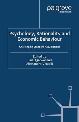 Agarwal, Bina - Psychology, Rationality and Economic Behaviour, ebook