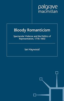 Haywood, Ian - Bloody Romanticism, ebook