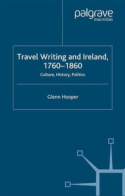 Hooper, Glenn - Travel Writing and Ireland, 1760–1860, ebook