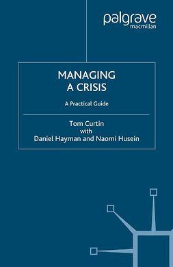 Curtin, Tom - Managing a Crisis, ebook