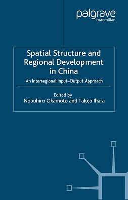 Ihara, Takeo - Spatial Structure and Regional Development in China, ebook