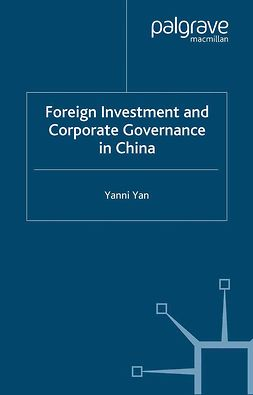 Yan, Yanni - Foreign Investment and Corporate Governance in China, ebook