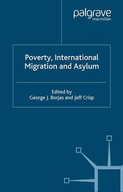 Borjas, George J. - Poverty, International Migration and Asylum, e-kirja