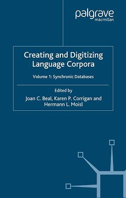 Beal, Joan C. - Creating and Digitizing Language Corpora, ebook