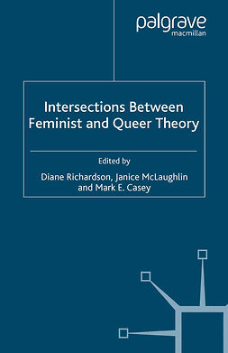 Casey, Mark E. - Intersections Between Feminist and Queer Theory, e-kirja
