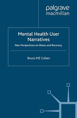 Cohen, Bruce M. Z. - Mental Health User Narratives, e-kirja