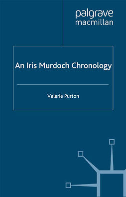Purton, Valerie - An Iris Murdoch Chronology, ebook