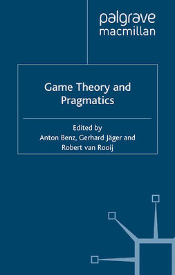Benz, Anton - Game Theory and Pragmatics, ebook