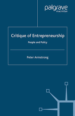 Armstrong, Peter - Critique of Entrepreneurship, ebook