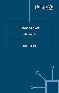 Hopkins, Lisa - Bram Stoker, e-bok