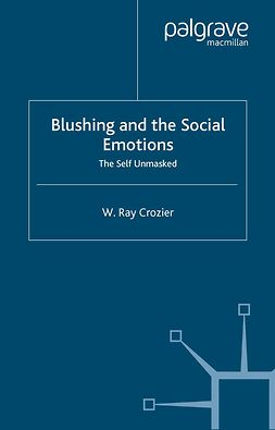 Crozier, W. Ray - Blushing and the Social Emotions, ebook