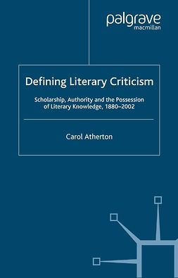 Atherton, Carol - Defining Literary Criticism, ebook