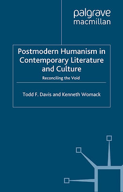 Davis, Todd F. - Postmodern Humanism in Contemporary Literature and Culture, e-bok