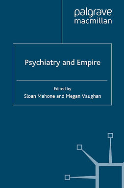 Mahone, Sloan - Psychiatry and Empire, ebook