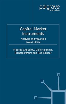 Choudhry, Moorad - Capital Market Instruments, ebook