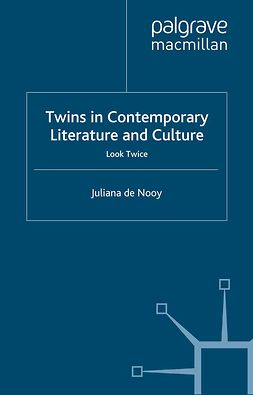 Nooy, Juliana - Twins in Contemporary Literature and Culture, e-kirja