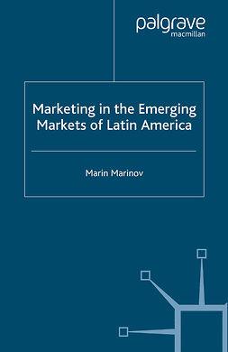 Marinov, Marin - Marketing in the Emerging Markets of Latin America, ebook