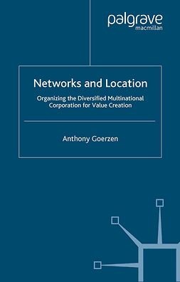 Goerzen, Anthony - Networks and Location, e-bok