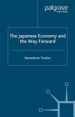 Tandon, Rameshwar - The Japanese Economy and the Way Forward, ebook