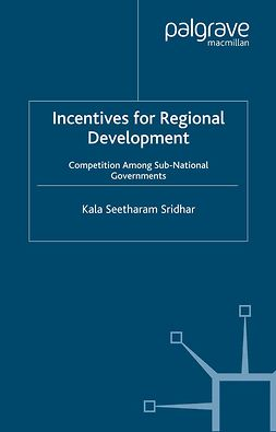 Sridhar, Kala Seetharam - Incentives for Regional Development, ebook