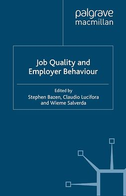 Bazen, Stephen - Job Quality and Employer Behaviour, ebook