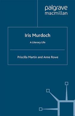 Martin, Priscilla - Iris Murdoch, e-bok