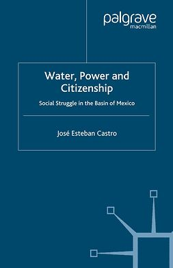 Castro, José Esteban - Water, Power and Citizenship, ebook